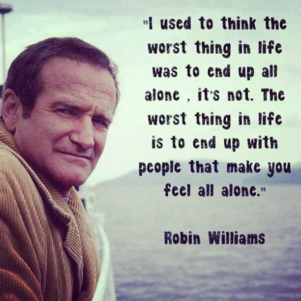 Robin Williams Quotes About Life Prepossessing 12 Best Robin Williams Quotes Sayings And Quotations  Quotlr