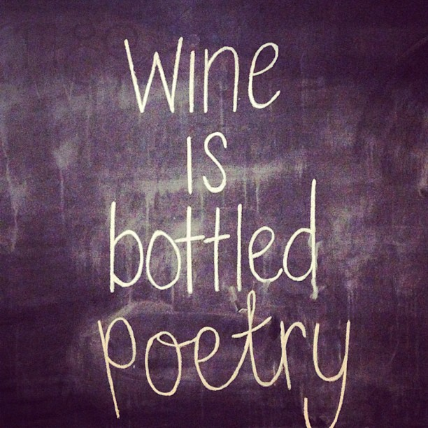 Wedding poetry quote Wine is bottled poetry