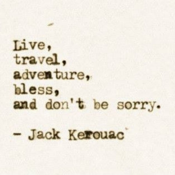 Picture quote by Jack Kerouac about live
