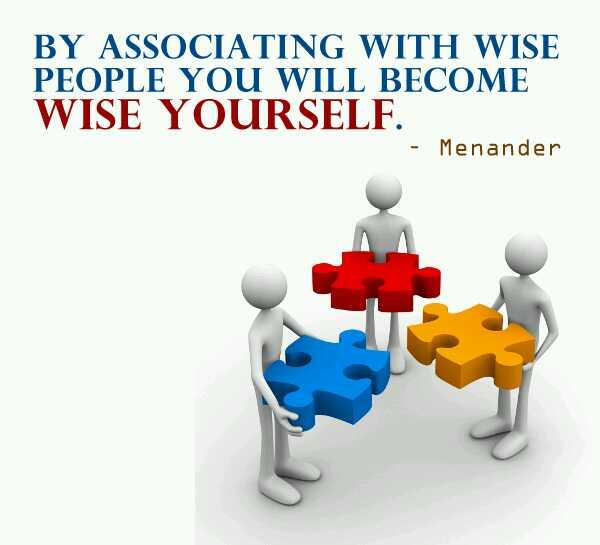 Associates quote By associating with wise people you will become wise yourself