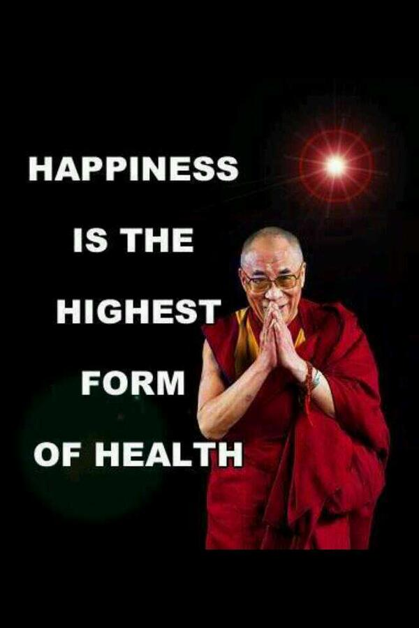 Formed quote Happiness is the highest form of health.