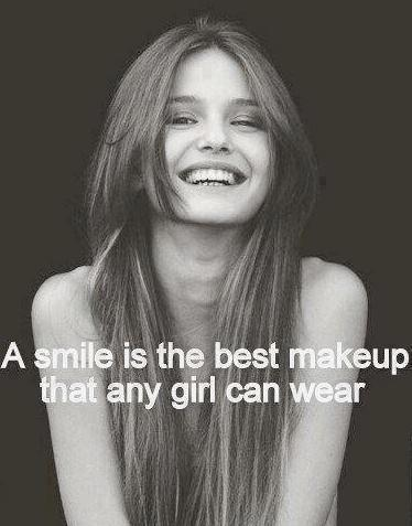 Girl quote The best makeup any girl can wear is a smile