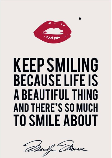Life is beautiful quote Keep smiling because life is a beautiful thing and there's so much to smile abou