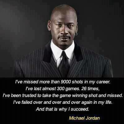 Ball games quote I've missed more than 9000 shots in my career. I've lost almost 300 games. 26 ti