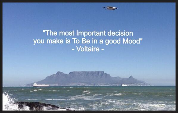 Decision making quote The most important decision you make is to be in good mood.