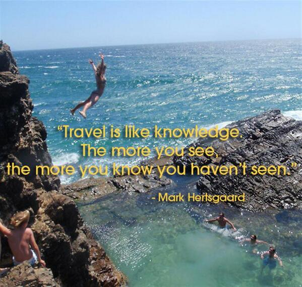 Best Vacation Spots In The Us For Retirees: Travel Is Like Knowledge. The More You S Travel Quote