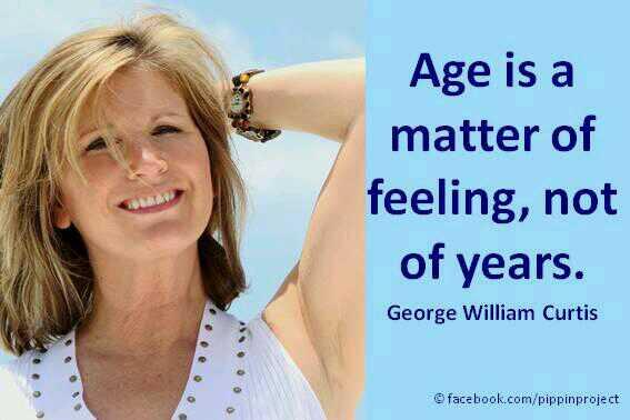 Youth quote Age is a matter if feeling, not of years.