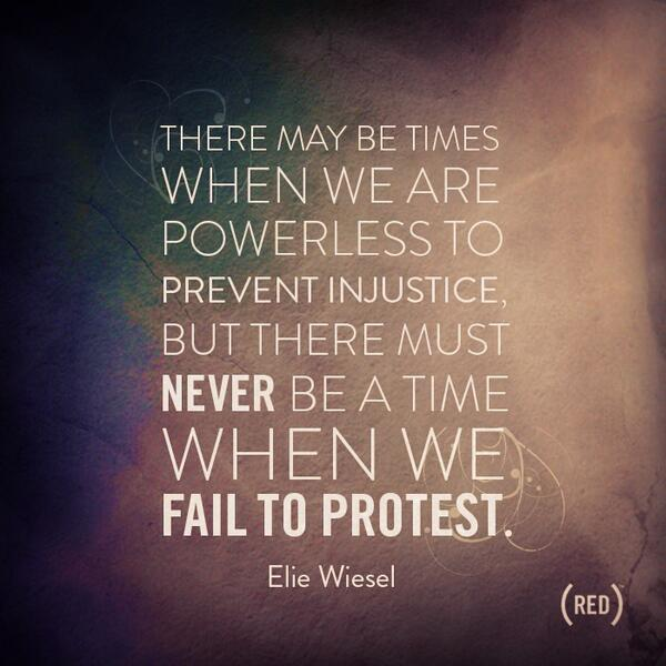 Injustice quote There may be times when we are powerless to prevent injustice, but there must ne