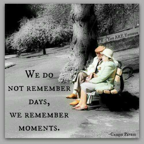 Memorial day quote We do not remember days, we remember moments.