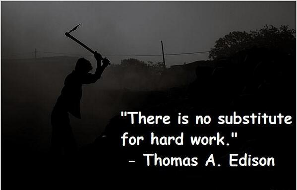 Substituting quote There is no substitute for hard work.