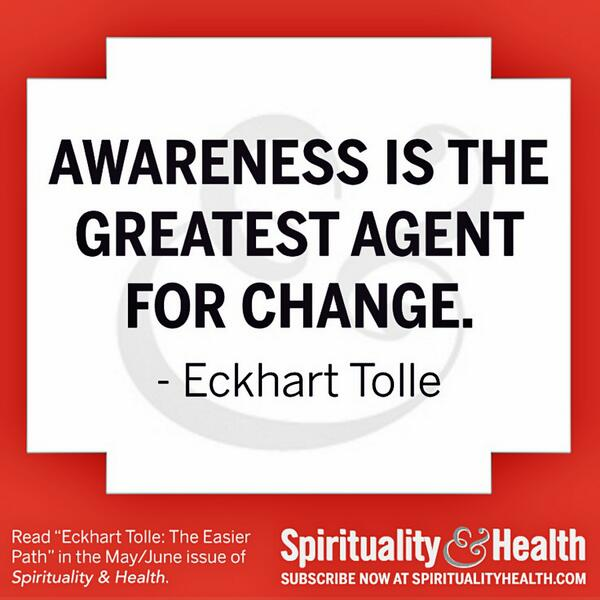 Awareness quote Awareness is the greatest agent for change.