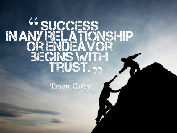 Endeavor quote Success in any relationship or endeavor begins with trust.