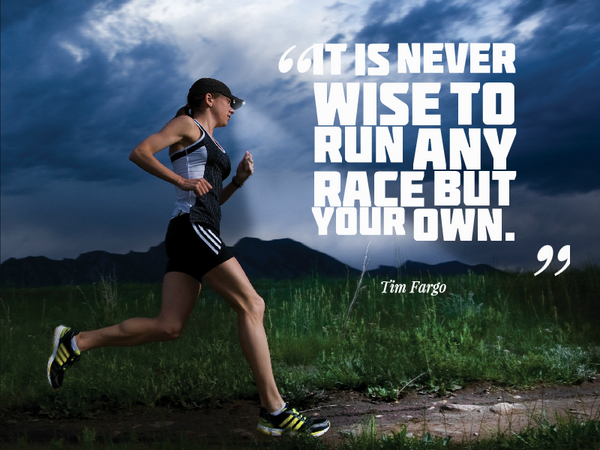 It Is Never Wise To Run Any Race Bu Tim Fargo Running Image