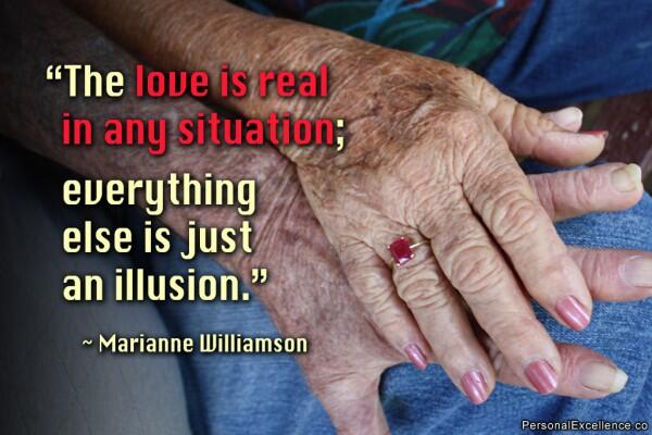 Real love quote The love is real in any situation; everything else is just an illusion.