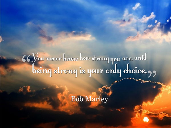 Picture quote by Bob Marley about strength