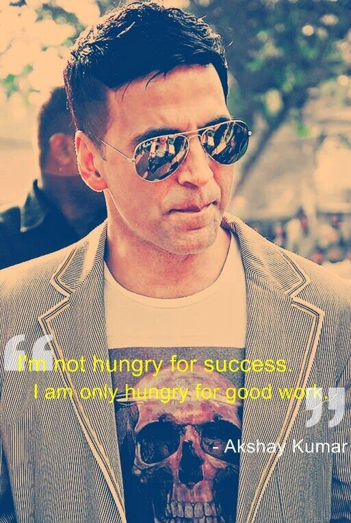 Good work quote Im not hungry for success. I am only hungry for good work.