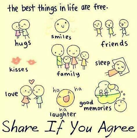 Things in life quote The best thing in life are free.