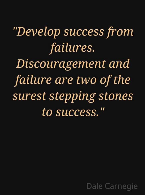 Develop quote Develop success from failures. Discouragement and failure are two of the steppin