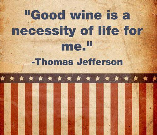 Myself quote Good wine is a necessity of life for me.