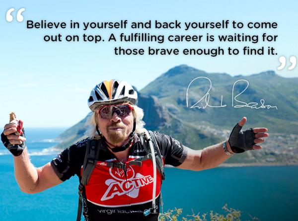 Fulfillment quote Believe in yourself and back yourself to come out on top. A fulfilling career is