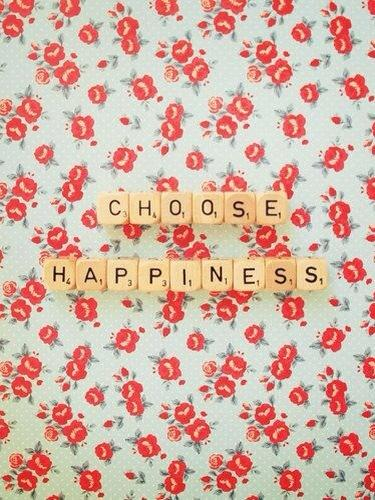 Choose to be happy quote Choose Happiness