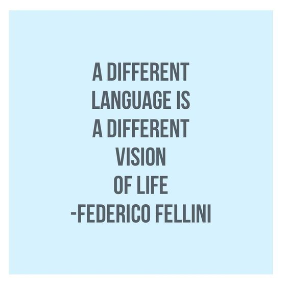 Programming languages quote A different language is a different vision of life.