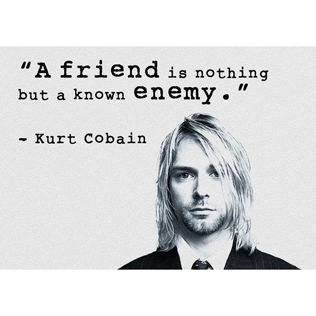 Friends and enemies quote A friend is nothing but a known enemy.