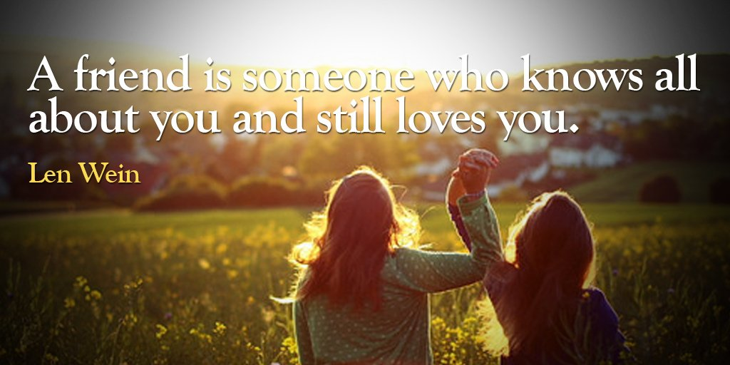 Elbert Hubbard quote A friend is someone who knows all about you and still loves you.