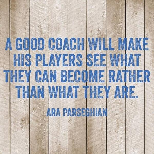 Soccer player quote A good coach will make his players see what they can become rather than what the
