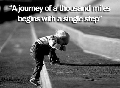 Single quote A journey of a thousand miles begins with a single step.