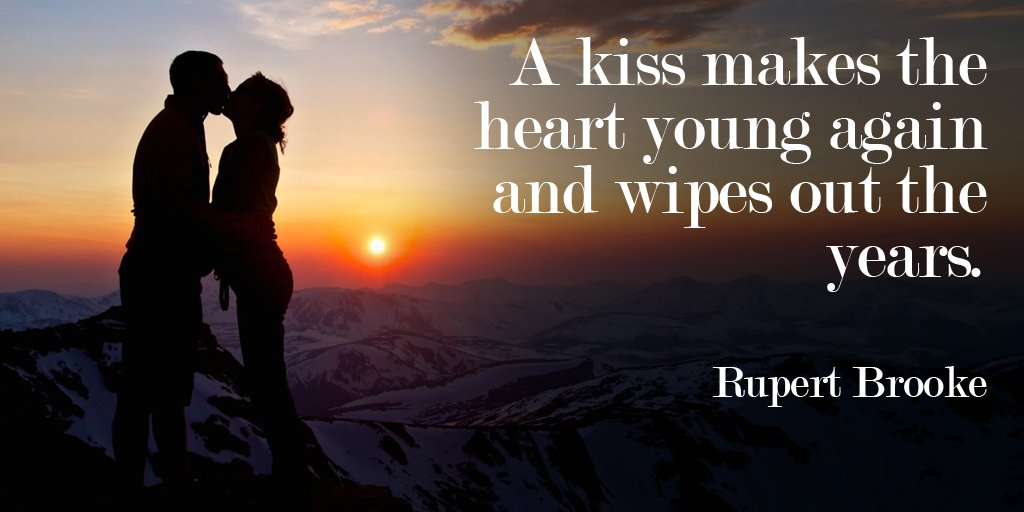 Kiss quote A kiss makes the heart young again and wipes out the years.