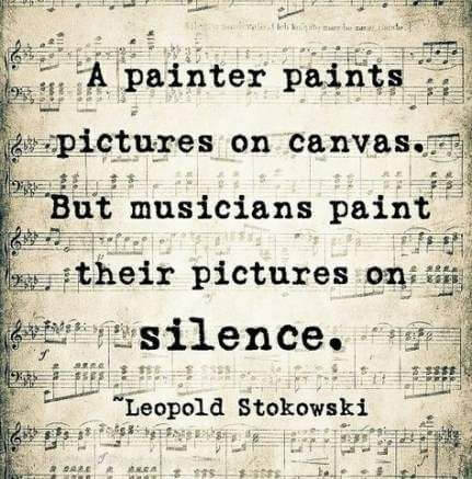 Paint quote A painter paints pictures on canvas. But musicians paint their pictures on silen