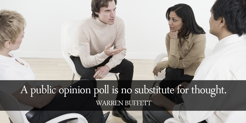 Substituting quote A public opinion poll is no substitute for thought.