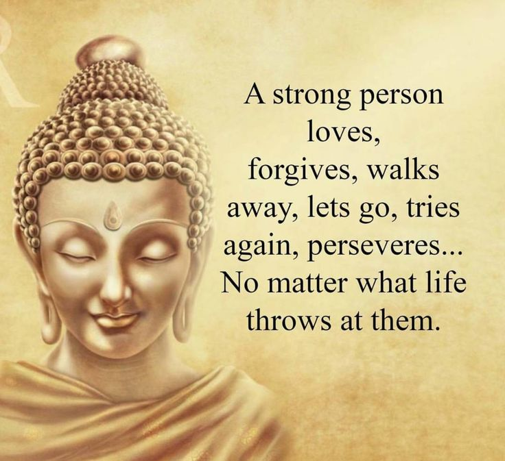 Forgive quote A strong person loves, forgives, walks away, lets go, tries again, perseveres...