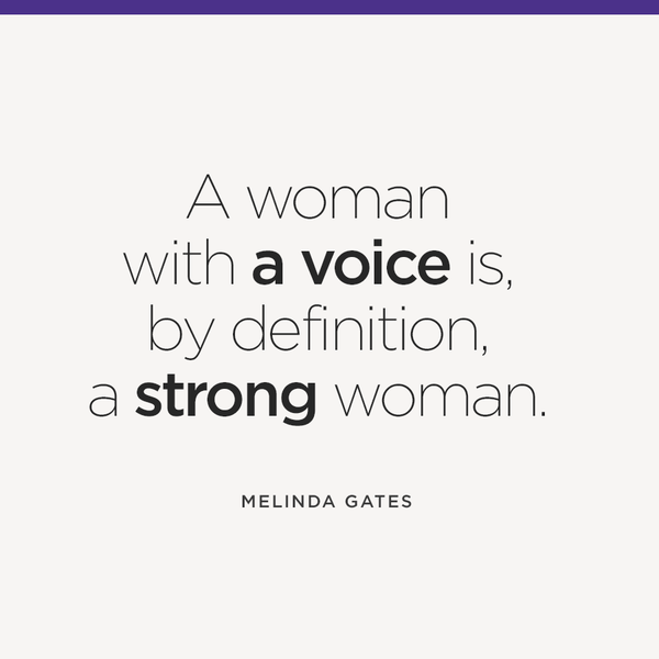 Argument quote A woman with a voice is, by definition, a strong woman.