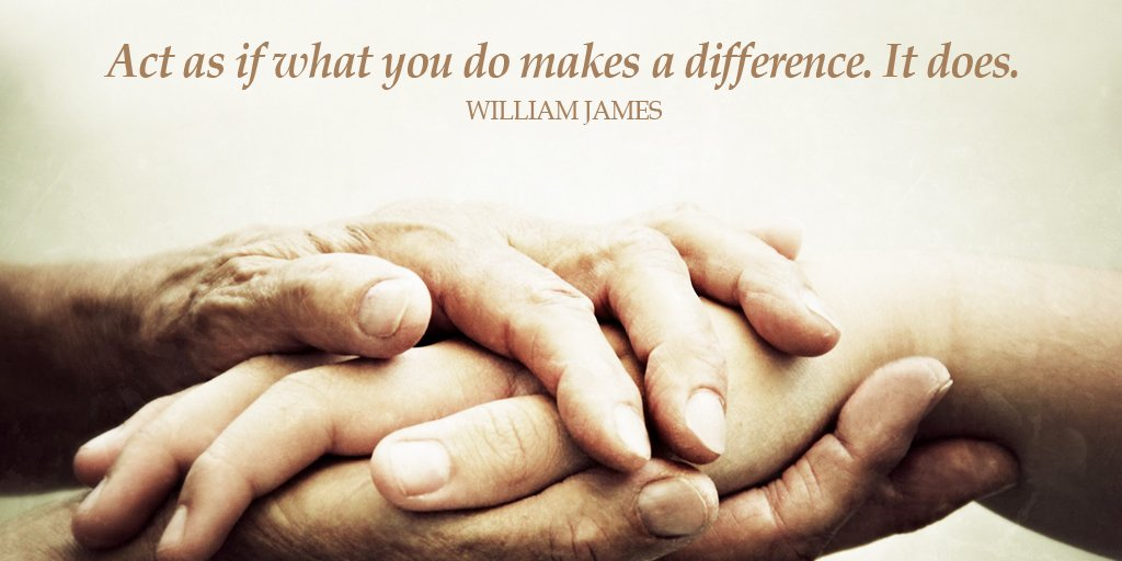 Differences quote Act as if what you do makes a difference. It does.