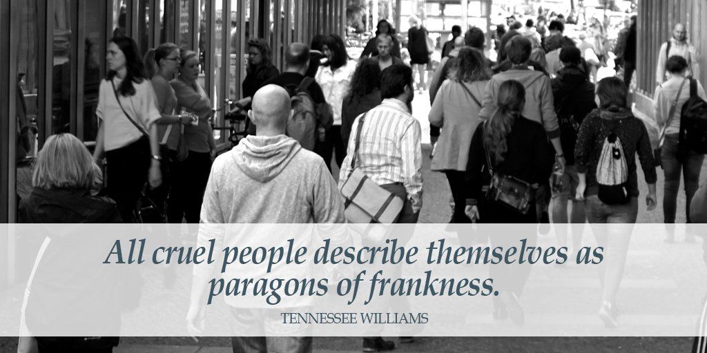 Picture quote by Tennessee Williams about cruel