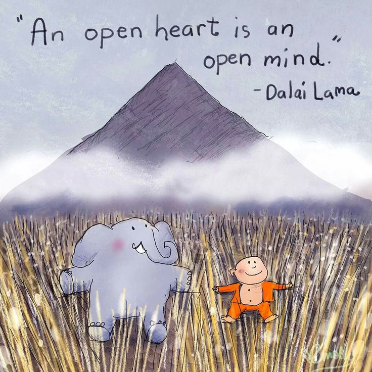 Open mind quote An open heart is on open mind.