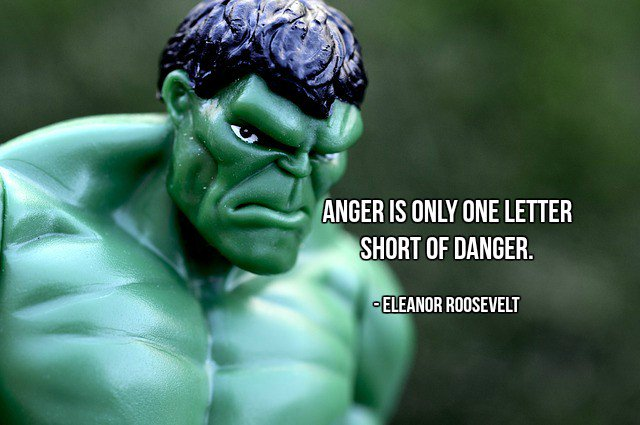 Dangers quote Anger is only one letter short of danger.