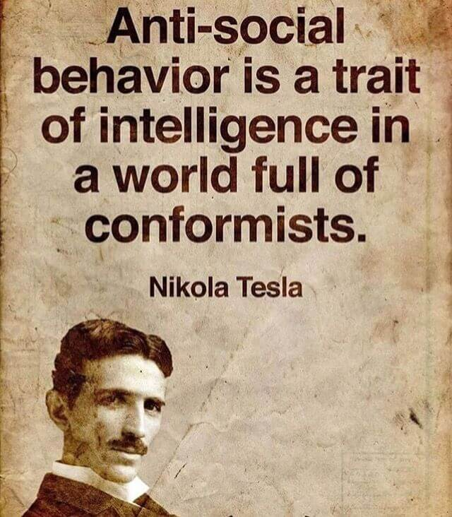 Picture quote by Nikola Tesla about behavior