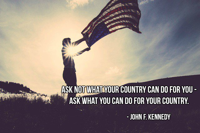 Native country quote Ask not what your country can do for you - ask what you can do for your country.