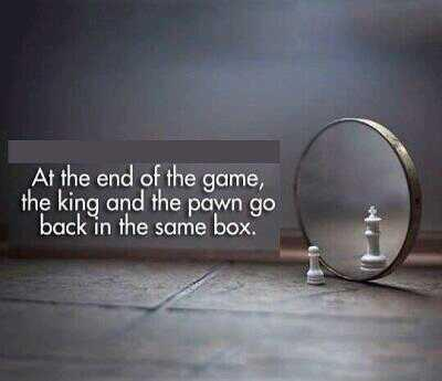 End quote At the end of the game the kind and the pawn go back in the same box.