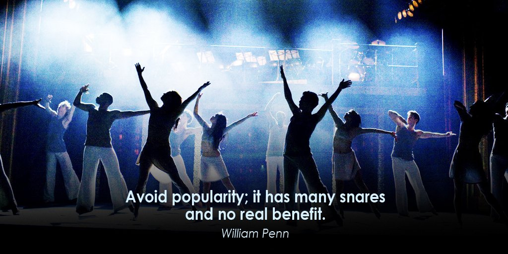 Avoid popularity; it has many snares and no real benefit.