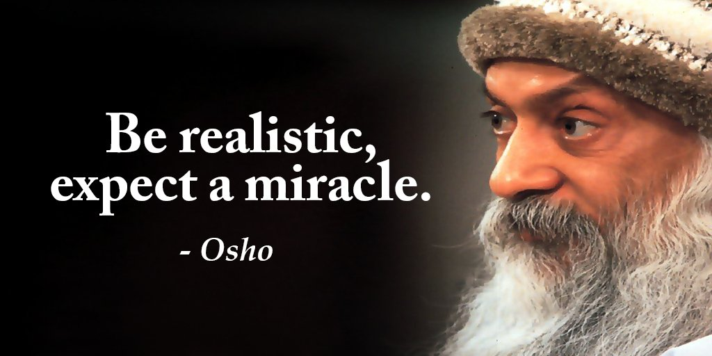 osho chandra mohan jain inspirational quote image be realistic