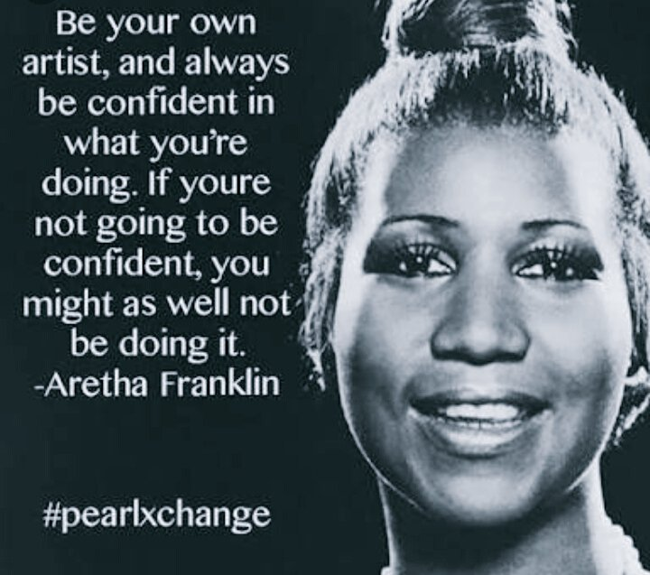 Picture quote by Aretha Franklin about confidence