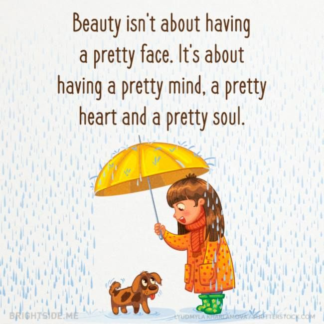 Standards of beauty quote Beauty isn't about having a pretty face. It's about having a pretty mind, a pret
