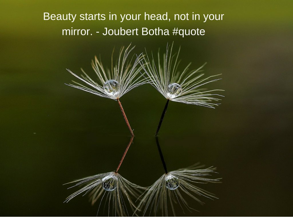 Rearview mirror quote Beauty starts in your head, not in your mirror.