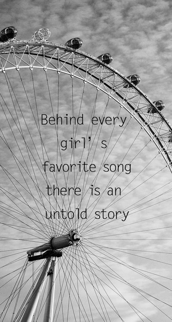 Blues music quote Behind every girl's favorite song there is an untold story.