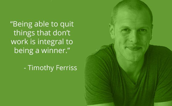 Winners quote Being able to quit things that don't work is integral to being a winner.
