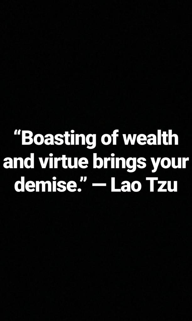 Wealth quote Boasting of wealth and virtue brings your demise.